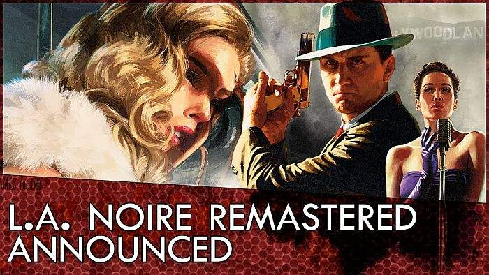 A. Noire Remastered